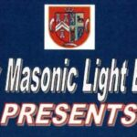 "MLBC Presents – ""Masons & The West End"" – Celebrity, Murder & Scandal…"