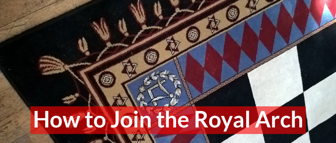 How to Join the Royal Arch